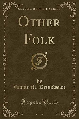 Other Folk (Classic Reprint) (Paperback): Jennie M. Drinkwater