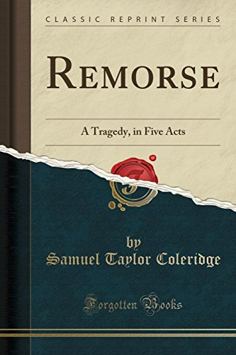 9781527697874: Remorse: A Tragedy, in Five Acts (Classic Reprint)