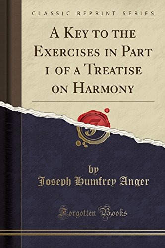 A Key to the Exercises in Part: Joseph Humfrey Anger