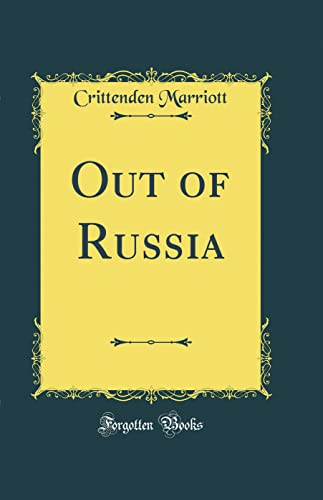 9781528273909: Out of Russia (Classic Reprint)
