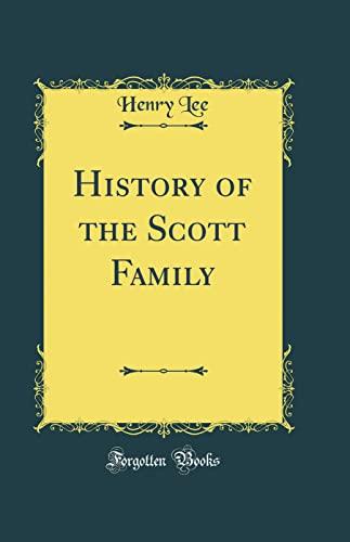 9781528371759: History of the Scott Family (Classic Reprint)