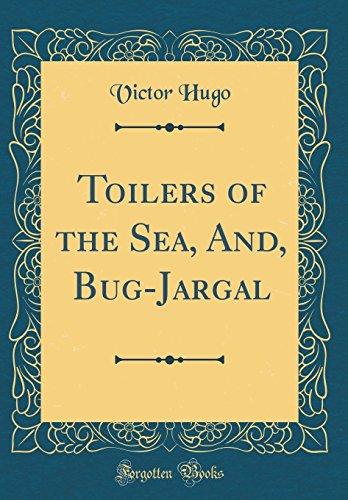 9781528384667: Toilers of the Sea, And, Bug-Jargal (Classic Reprint)