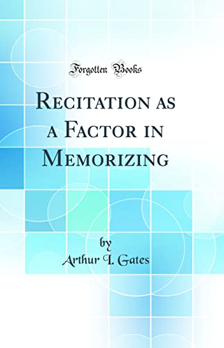 9781528483186: Recitation as a Factor in Memorizing (Classic Reprint)