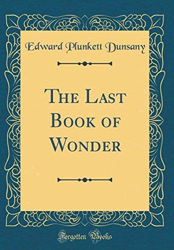 9781528585323: The Last Book of Wonder (Classic Reprint)