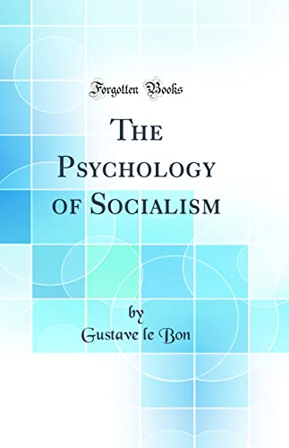 9781528585996: The Psychology of Socialism (Classic Reprint)