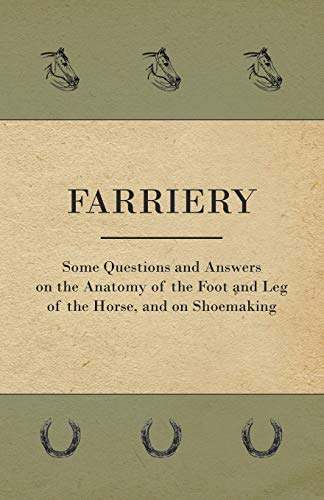 Farriery - Some Questions and Answers on: Anon.