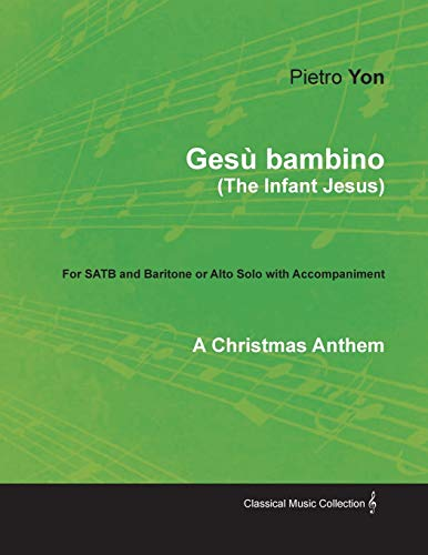 Gesù bambino (The Infant Jesus) - A: Pietro Yon