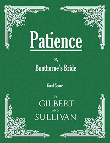 9781528701440: Patience; or, Bunthorne's Bride (Vocal Score)