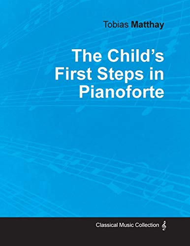 9781528704885: The Child's First Steps in Pianoforte Playing