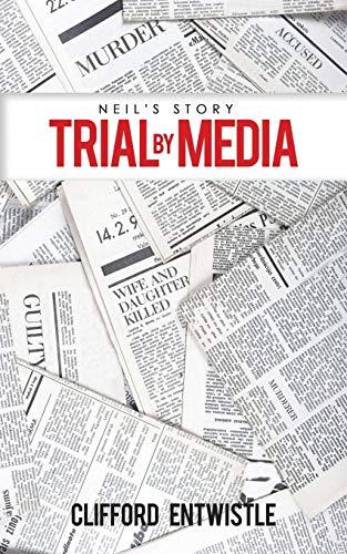 9781528900577: Neil's Story: Trial by Media