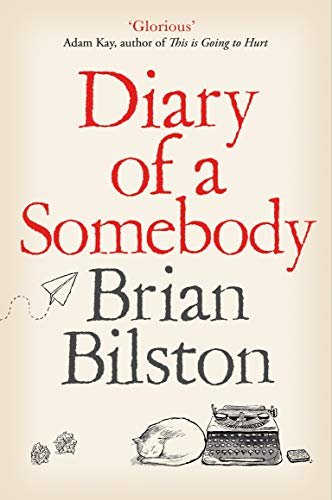 9781529005561: Diary of a Somebody