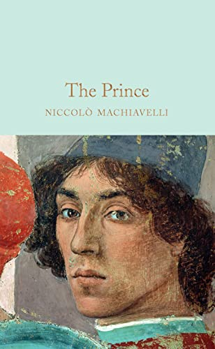 The Prince (Macmillan Collector's Library): Niccol� Machiavelli, Oliver