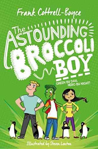 9781529008807: The Astounding Broccoli Boy