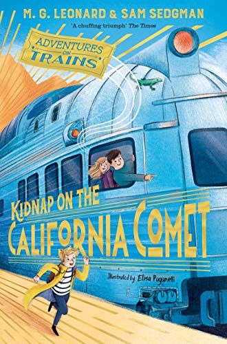 9781529013085: Kidnap on the California Comet