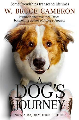 9781529013931: A Dog's Journey (A Dog's Purpose)