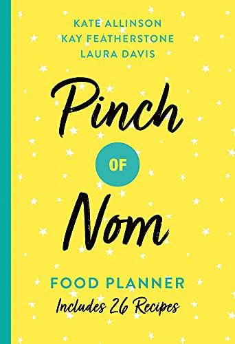 9781529023060: Pinch of Nom Food Planner: Includes 26 New Recipes