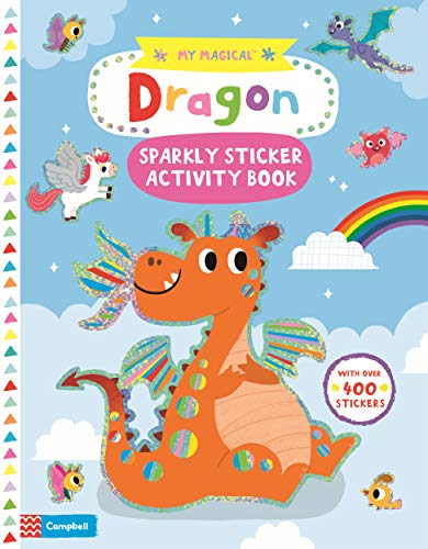 9781529025460: My Magical Dragon Sparkly Sticker Book