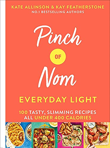 9781529026405: Pinch of Nom Everyday Light: 100 Tasty, Slimming Recipes All Under 400 Calories