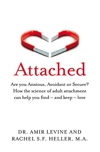 9781529032178: Attached: Are you Anxious, Avoidant or Secure? How the science of adult attachment can help you find – and keep – love