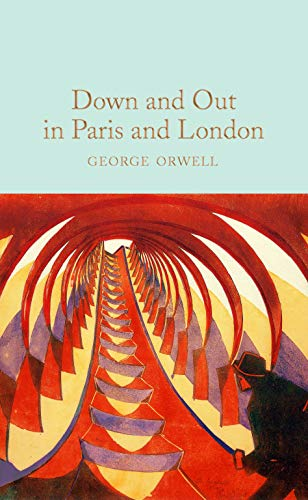 9781529032703: Down and Out in Paris and London (Macmillan Collector's Library)
