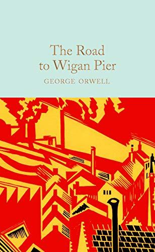 Stock image for The Road to Wigan Pier (Hardback) for sale by Book Depository International