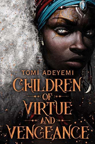 9781529034431: Children of Virtue and Vengeance: Tomi Adeyemi
