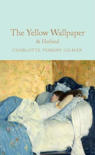 The Yellow Wallpaper & Herland