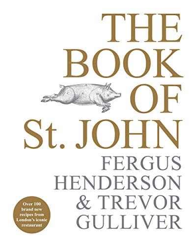 9781529103212: The Book of St John: Over 100 brand new recipes from London's iconic restaurant