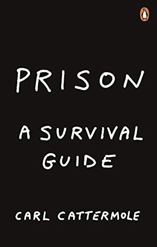 9781529103496: Prison: A Survival Guide
