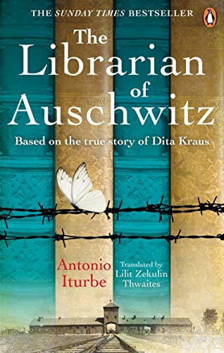 9781529104776: The Librarian of Auschwitz: The heart-breaking Sunday Times bestseller based on the incredible true story of Dita Kraus