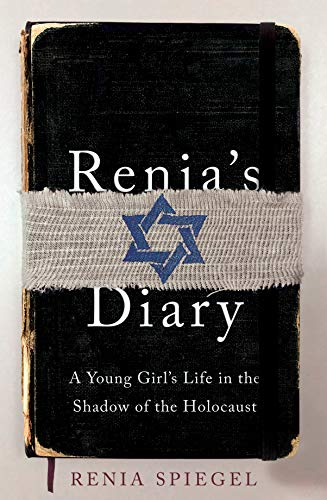 9781529105049: Renia's Diary: A Young Girl's Life in the Shadow of the Holocaust