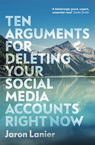 9781529112405: Ten Arguments For Deleting Your Social Media Accounts Right Now