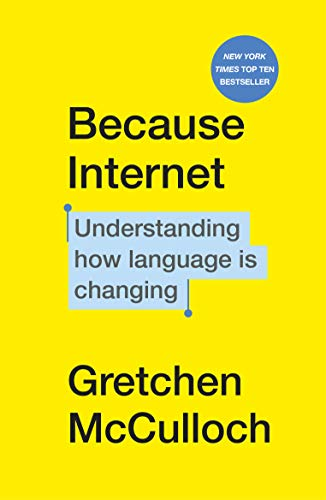 9781529112825: Because Internet: Understanding how language is changing