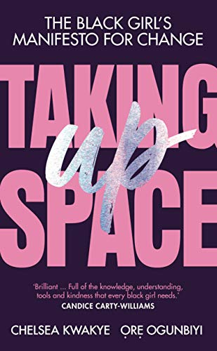 9781529118537: Taking Up Space: The Black Girl's Manifesto for Change