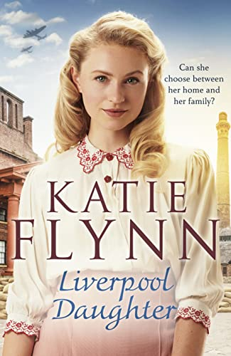 9781529123876: Liverpool Daughter: A heart-warming wartime story (The Liverpool Sisters)