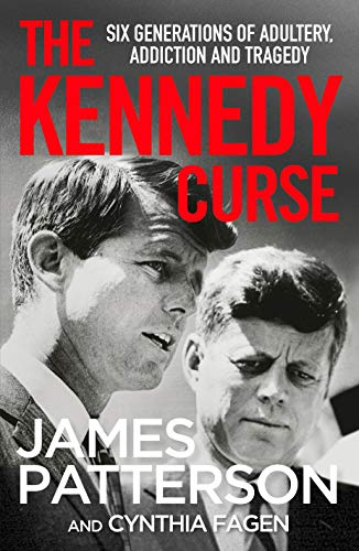 9781529125092: The Kennedy Curse: The shocking true story of America's most famous family