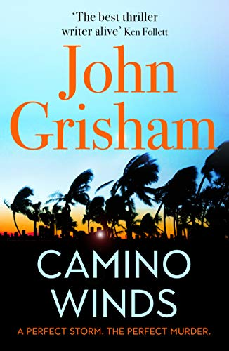 9781529310184: Camino Winds: The Ultimate Summer Murder Mystery from the Greatest Thriller Writer Alive