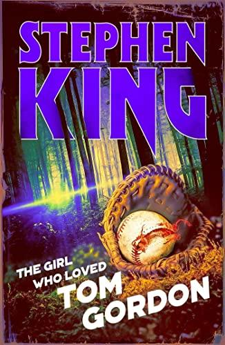 The Girl Who Loved Tom Gordon: Halloween: Stephen King