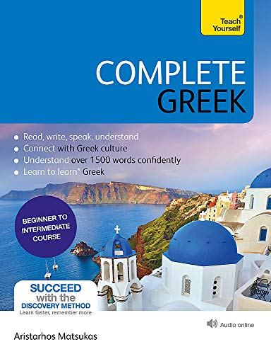 9781529325003: Complete Greek: Learn to read, write, speak and understand Greek (Teach Yourself)