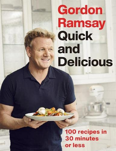 9781529325430: Gordon Ramsay Quick & Delicious: 100 recipes in 30 minutes or less