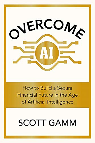 9781529361018: Overcome AI: How to Build a Secure Financial Future in the Age of Artificial Intelligence