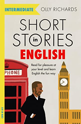 9781529361568: Short Stories in English for Intermediate Learners: Read for Pleasure at Your Level and Learn English the Fun Way!