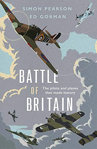 9781529378061: Battle of Britain: The pilots and planes that made history