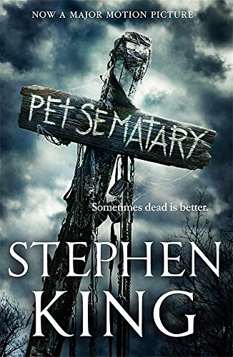 9781529378313: Pet Sematary: Film tie-in edition of Stephen King's Pet Sematary
