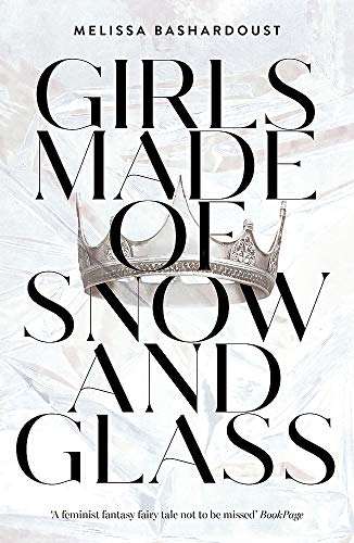 9781529381368: Girls Made of Snow and Glass