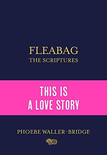 9781529394801: Fleabag. The Scriptures (tv): The Sunday Times Bestseller