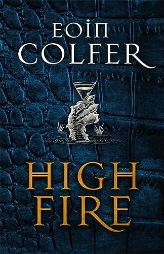 9781529402049: Colfer, E: Highfire