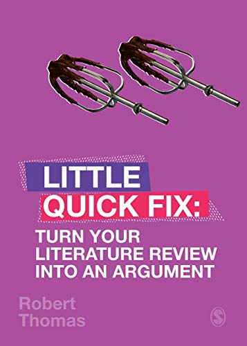 9781529701258: Turn Your Literature Review Into An Argument: Little Quick Fix