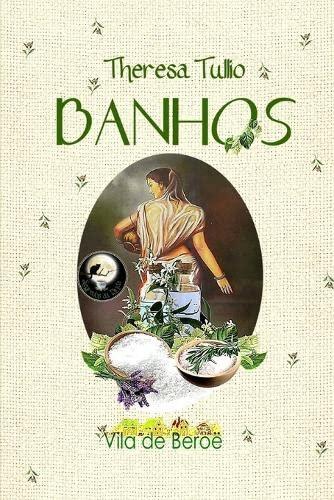 9781530001347: Banhos