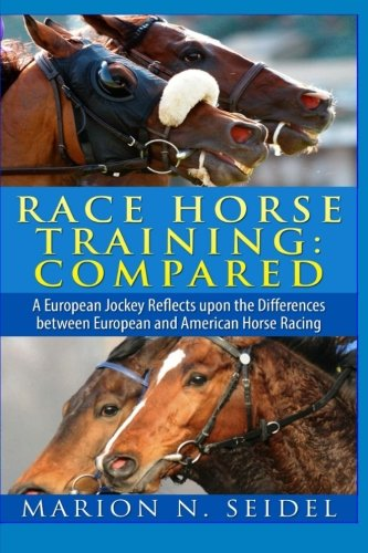 9781530004027: Race Horse Training: Compared